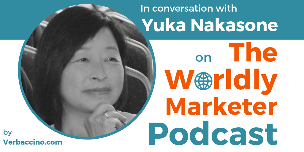 TWM 152: Creating Global-Ready Digital Products in the Most Efficient Way w/ Yuka Nakasone • Verbaccino